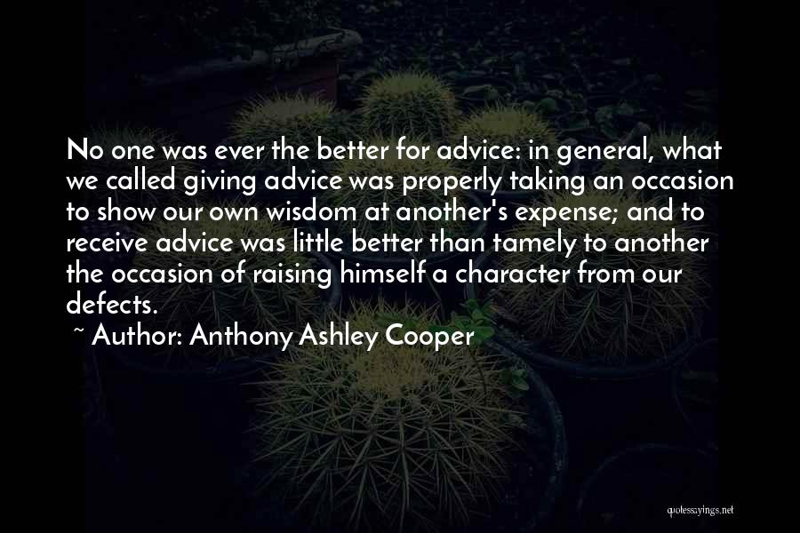 Giving And Taking Quotes By Anthony Ashley Cooper