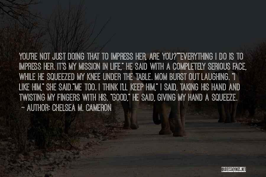 Giving And Taking Quotes By Chelsea M. Cameron