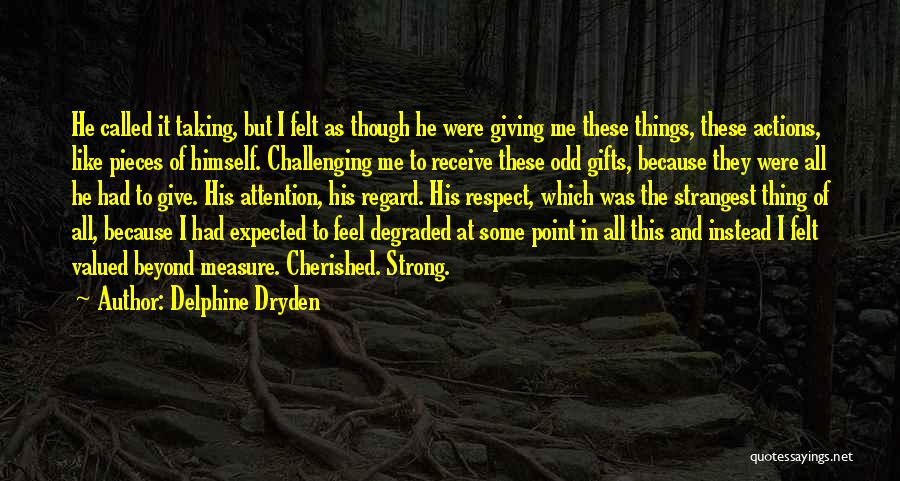 Giving And Taking Quotes By Delphine Dryden