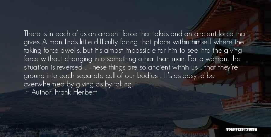 Giving And Taking Quotes By Frank Herbert