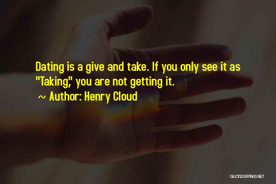 Giving And Taking Quotes By Henry Cloud