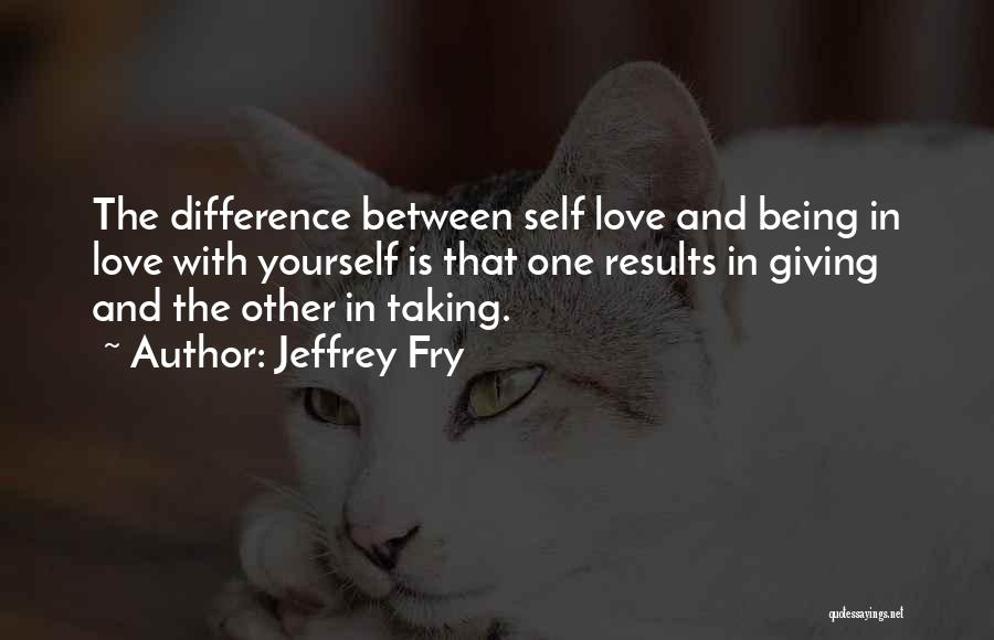 Giving And Taking Quotes By Jeffrey Fry