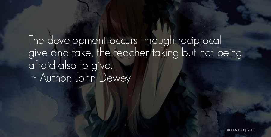 Giving And Taking Quotes By John Dewey