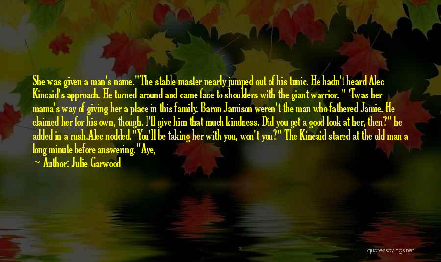 Giving And Taking Quotes By Julie Garwood