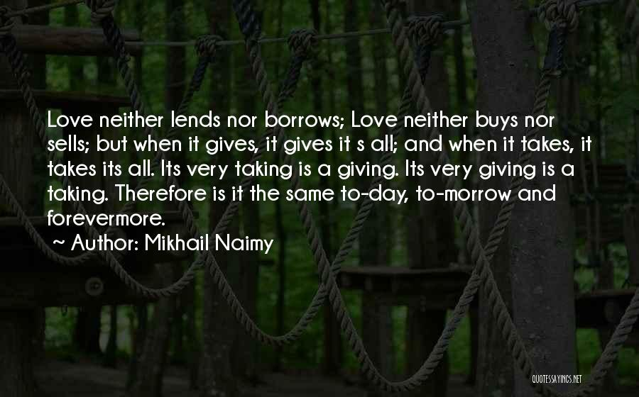 Giving And Taking Quotes By Mikhail Naimy