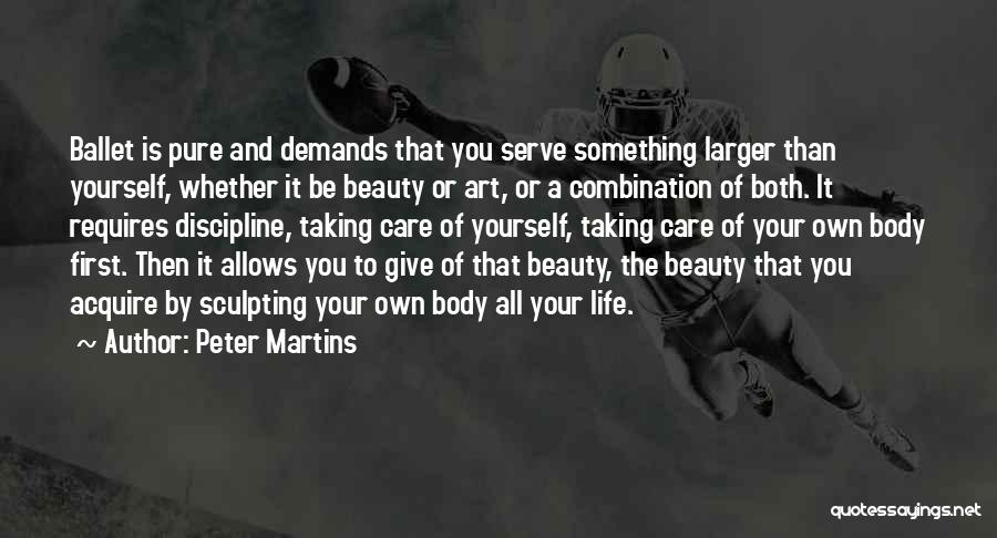 Giving And Taking Quotes By Peter Martins
