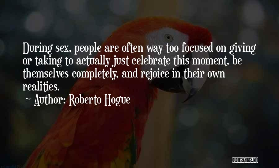 Giving And Taking Quotes By Roberto Hogue