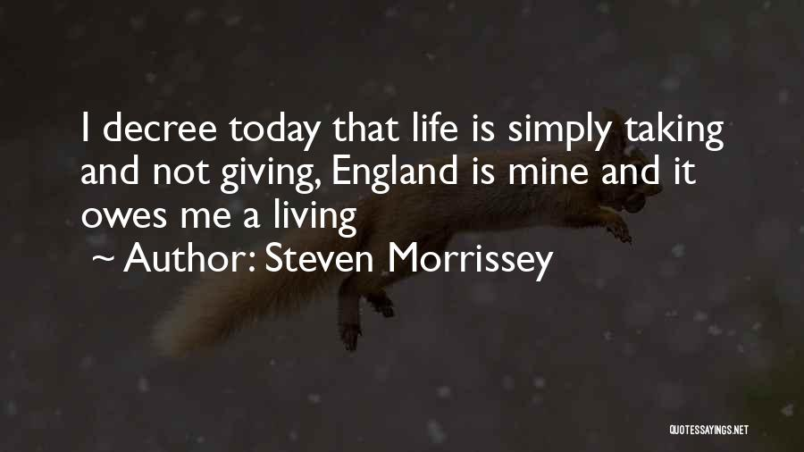 Giving And Taking Quotes By Steven Morrissey