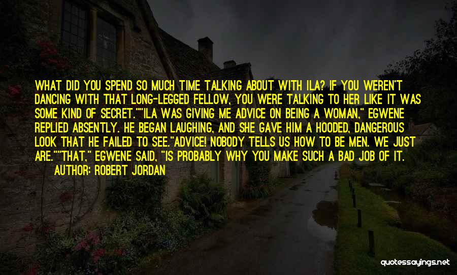 Giving Bad Advice Quotes By Robert Jordan