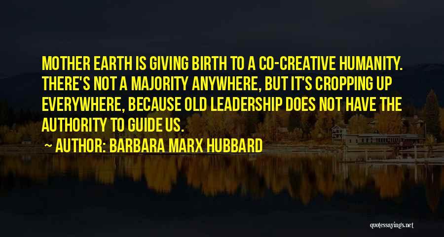 Giving Birth Quotes By Barbara Marx Hubbard
