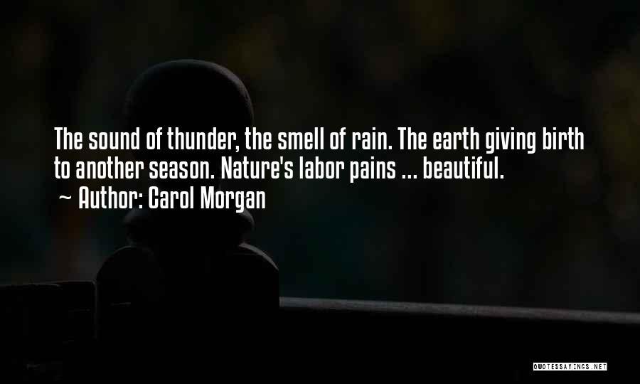 Giving Birth Quotes By Carol Morgan