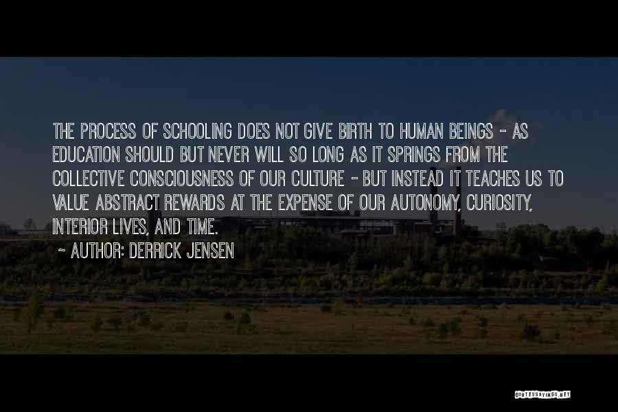 Giving Birth Quotes By Derrick Jensen