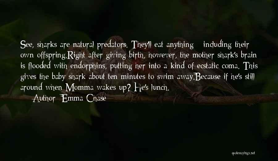 Giving Birth Quotes By Emma Chase