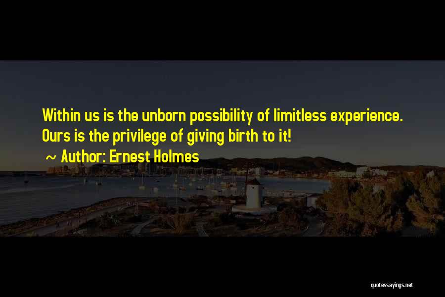 Giving Birth Quotes By Ernest Holmes