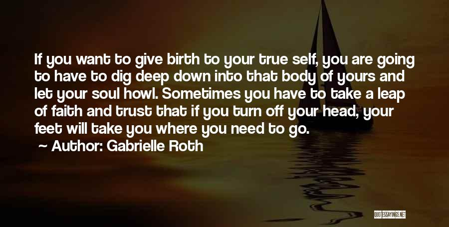 Giving Birth Quotes By Gabrielle Roth