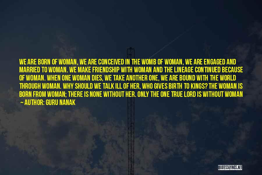 Giving Birth Quotes By Guru Nanak