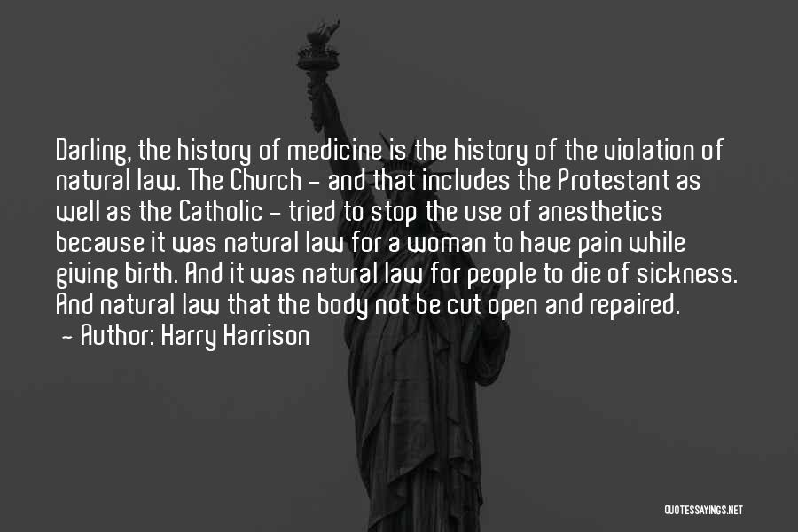 Giving Birth Quotes By Harry Harrison