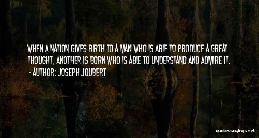 Giving Birth Quotes By Joseph Joubert
