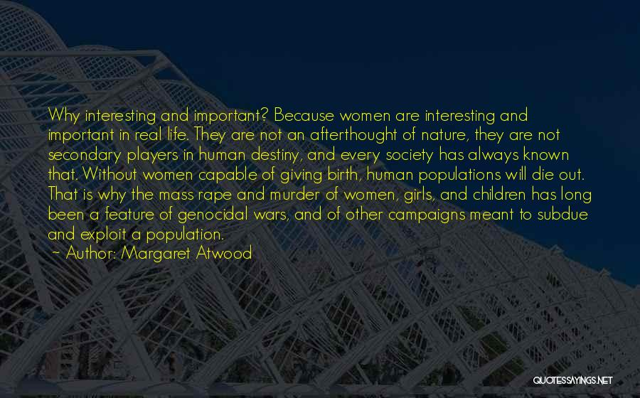 Giving Birth Quotes By Margaret Atwood