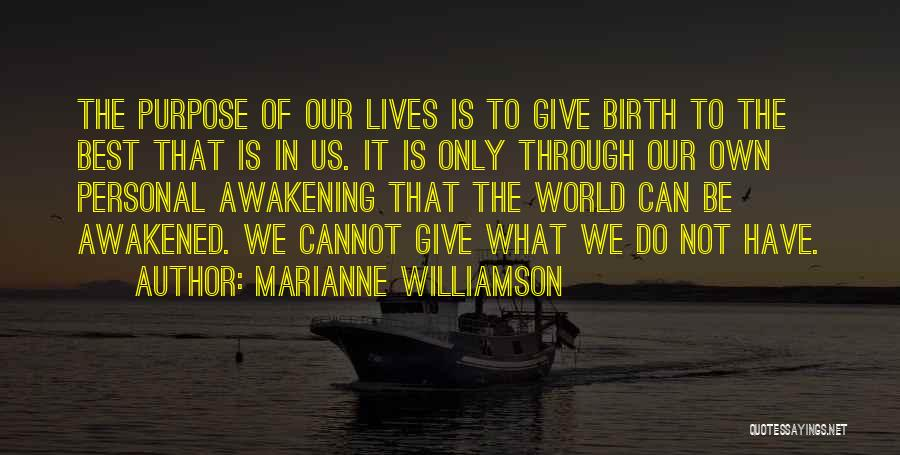 Giving Birth Quotes By Marianne Williamson