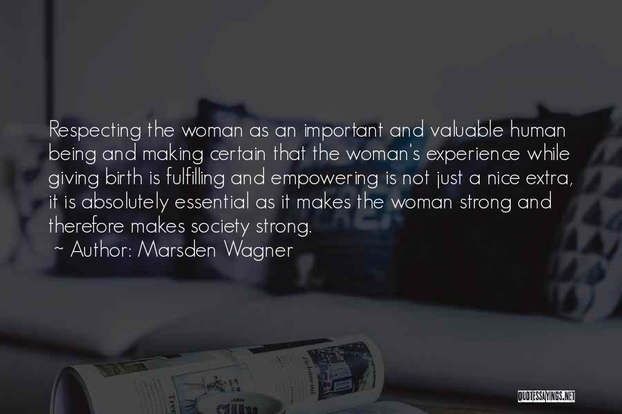 Giving Birth Quotes By Marsden Wagner