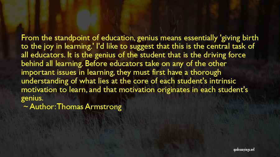 Giving Birth Quotes By Thomas Armstrong