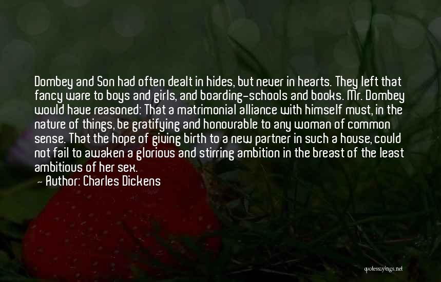 Giving Birth To A Son Quotes By Charles Dickens