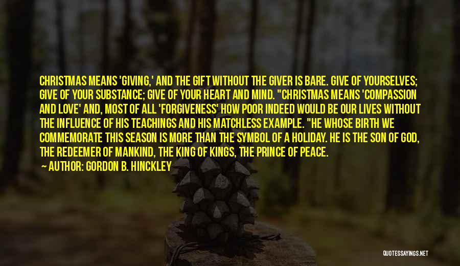Giving Birth To A Son Quotes By Gordon B. Hinckley