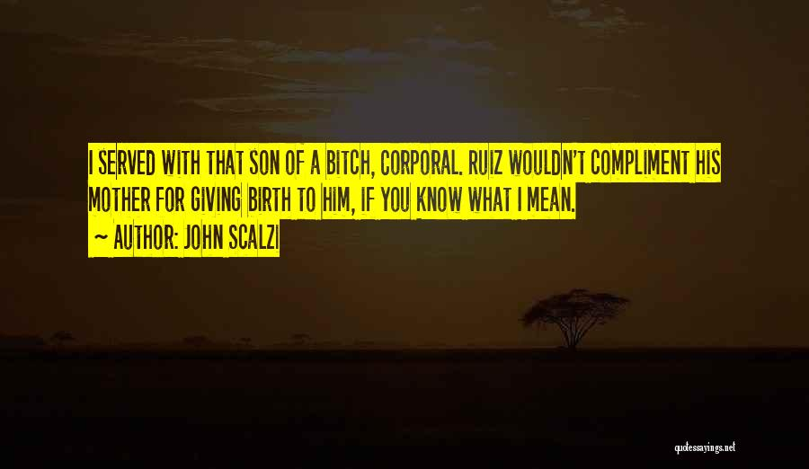 Giving Birth To A Son Quotes By John Scalzi