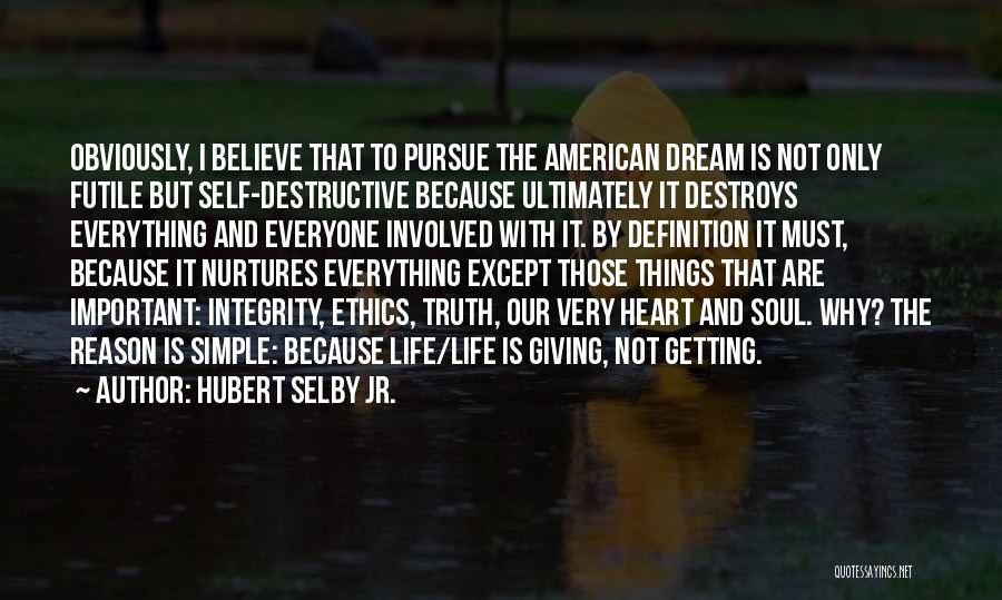 Giving Everything And Getting Nothing Quotes By Hubert Selby Jr.