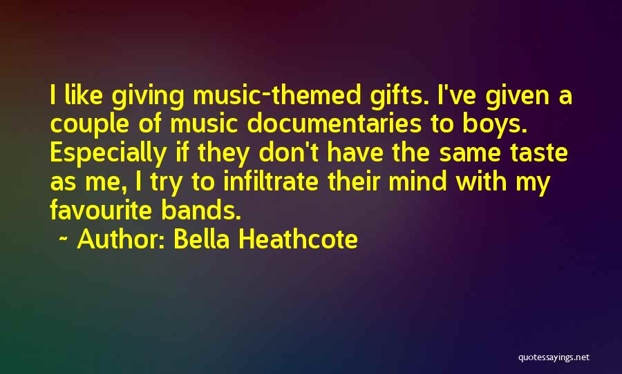 Giving Gifts Quotes By Bella Heathcote
