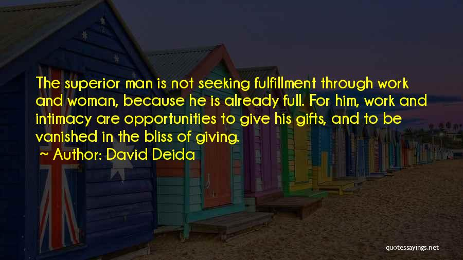 Giving Gifts Quotes By David Deida