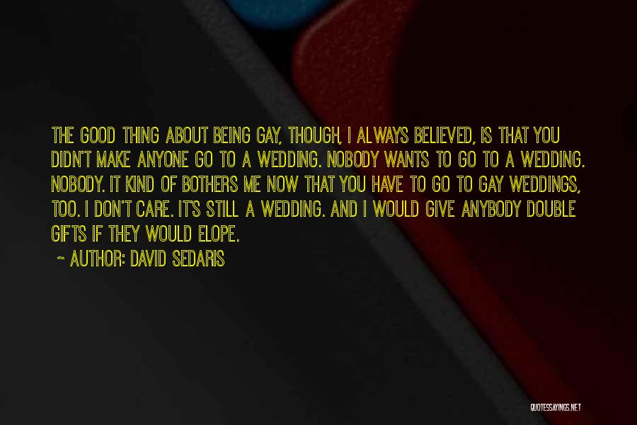 Giving Gifts Quotes By David Sedaris