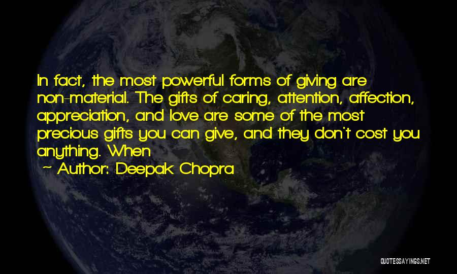 Giving Gifts Quotes By Deepak Chopra