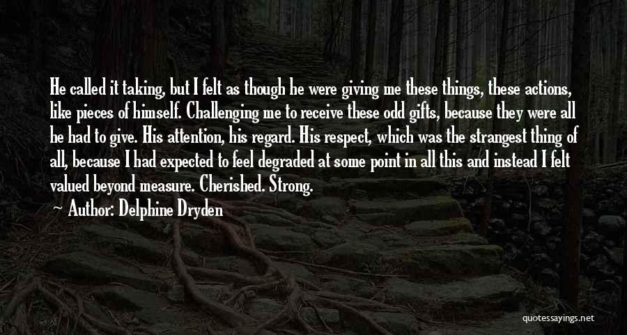 Giving Gifts Quotes By Delphine Dryden