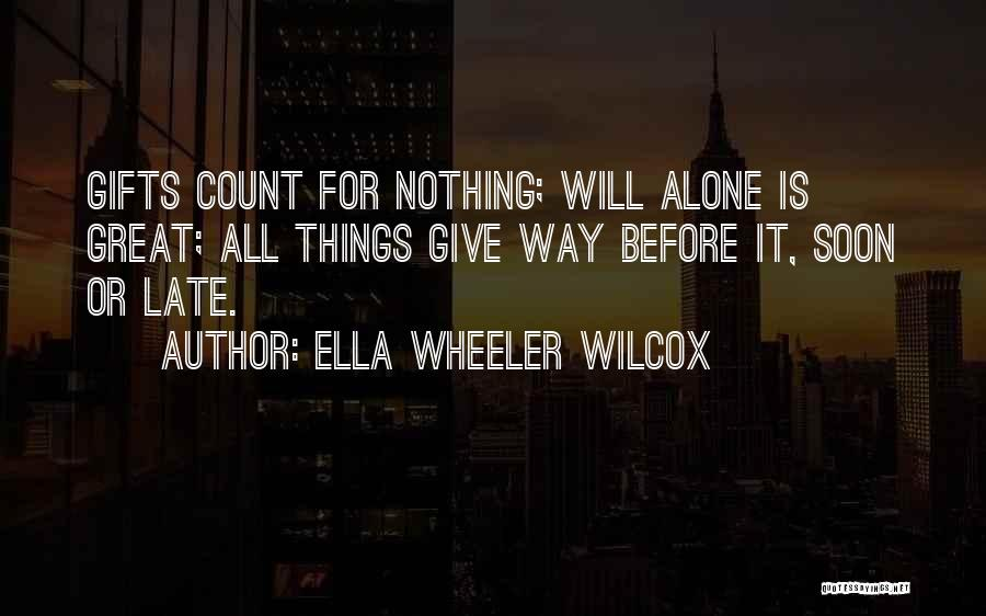 Giving Gifts Quotes By Ella Wheeler Wilcox