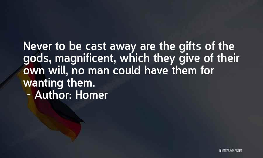 Giving Gifts Quotes By Homer