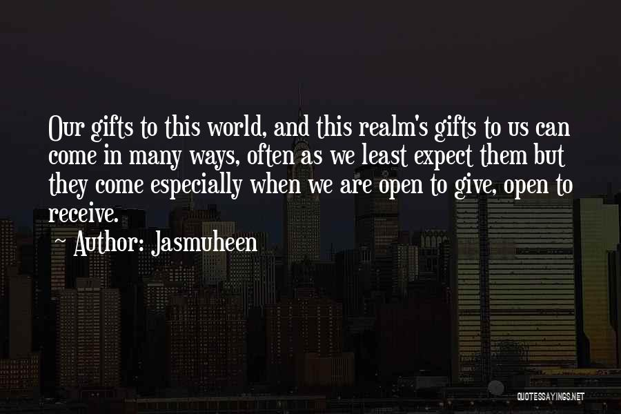 Giving Gifts Quotes By Jasmuheen