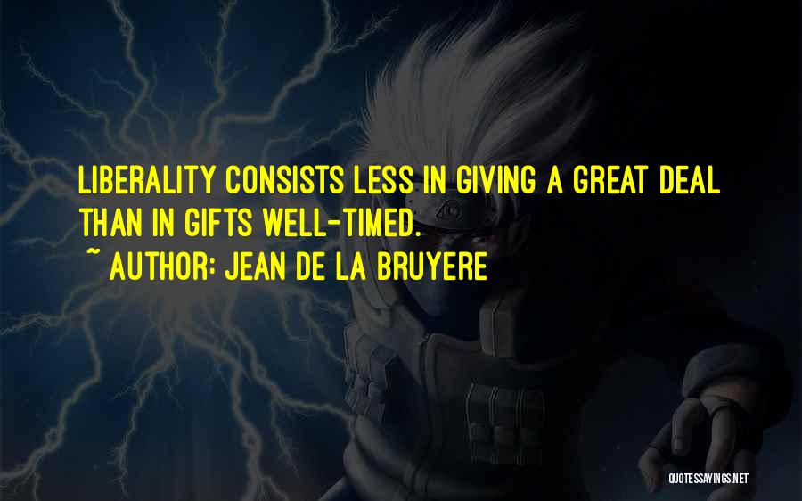 Giving Gifts Quotes By Jean De La Bruyere