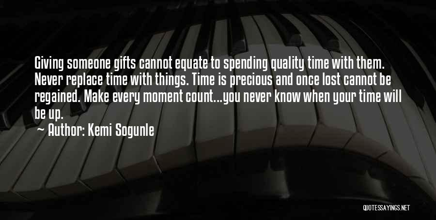 Giving Gifts Quotes By Kemi Sogunle