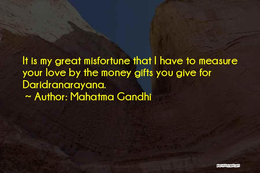 Giving Gifts Quotes By Mahatma Gandhi