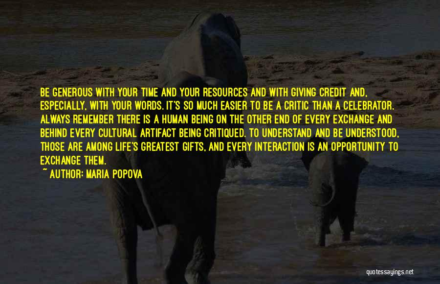 Giving Gifts Quotes By Maria Popova