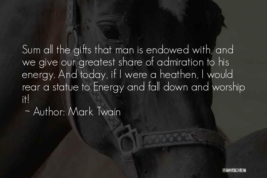 Giving Gifts Quotes By Mark Twain
