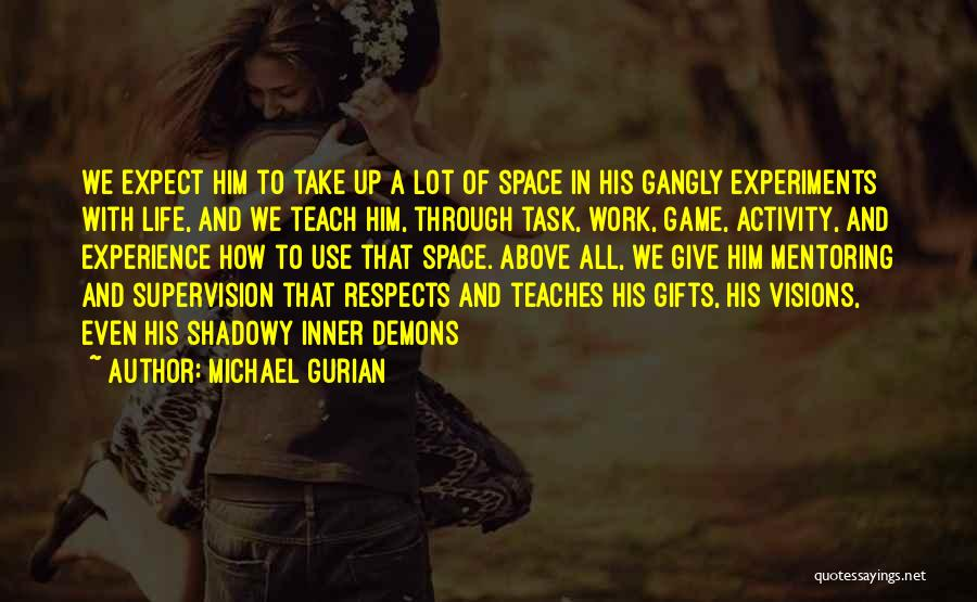 Giving Gifts Quotes By Michael Gurian