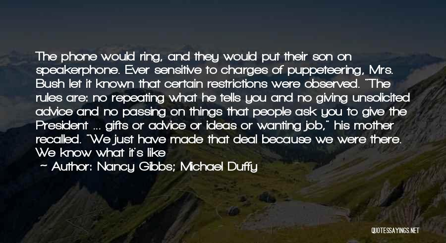 Giving Gifts Quotes By Nancy Gibbs; Michael Duffy
