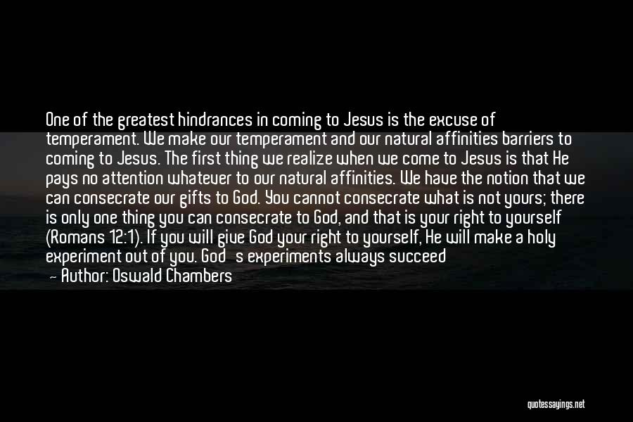 Giving Gifts Quotes By Oswald Chambers