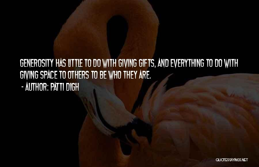 Giving Gifts Quotes By Patti Digh