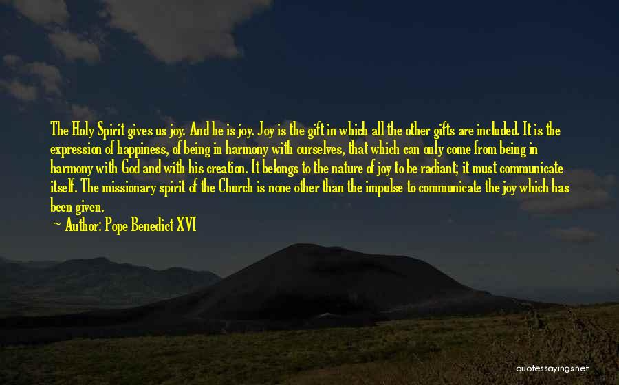 Giving Gifts Quotes By Pope Benedict XVI