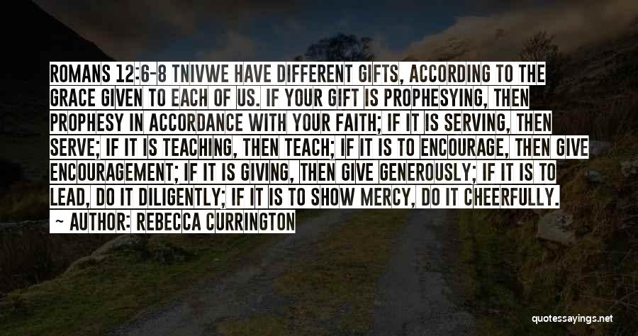 Giving Gifts Quotes By Rebecca Currington