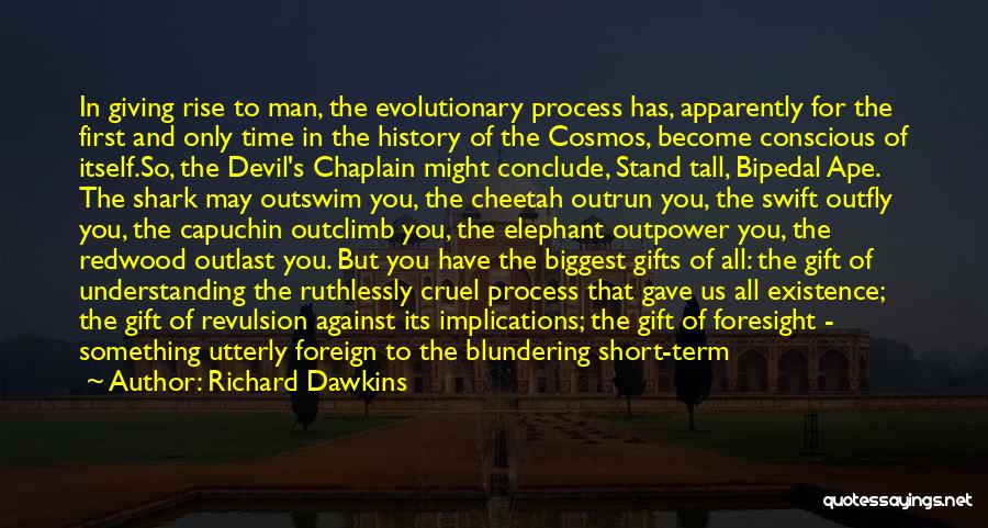 Giving Gifts Quotes By Richard Dawkins